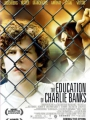 The Education of Charlie Banks 2007