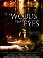 The Woods Have Eyes 2007