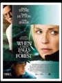 When a Man Falls in the Forest 2007