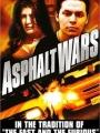 Asphalt Wars 2004