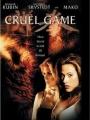 Cruel Game 2002