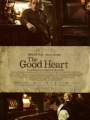The Good Heart 2009