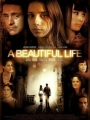 A Beautiful Life 2008