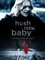 Hush Little Baby 2007