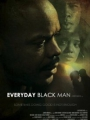 Everyday Black Man 2010