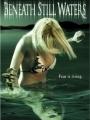 Beneath Still Waters 2005