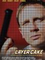 Layer Cake 2004