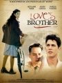 Love's Brother 2004