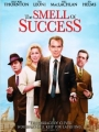 The Smell of Success 2009