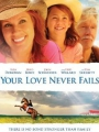 Your Love Never Fails 2011