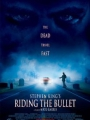 Riding the Bullet 2004