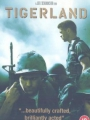Tigerland 2000