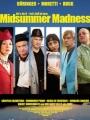 Midsummer Madness 2007