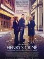 Henry's Crime 2010