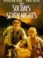 Six Days Seven Nights 1998