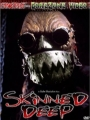 Skinned Deep 2004