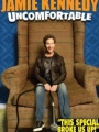 Jamie Kennedy: Uncomfortable 2010