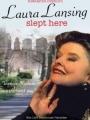 Laura Lansing Slept Here 1988