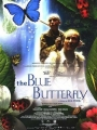 The Blue Butterfly 2004