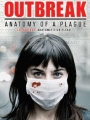 Outbreak: Anatomy of a Plague 2010