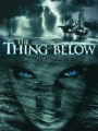 The Thing Below 2004