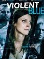 Violent Blue 2011