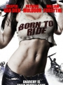 Born to Ride 2011