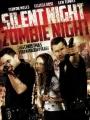 Silent Night, Zombie Night 2009