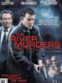 The River Murders 2011