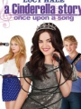 A Cinderella Story: Once Upon a Song 2011