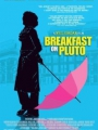 Breakfast on Pluto 2005