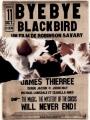 Bye Bye Blackbird 2005