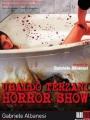 Ubaldo Terzani Horror Show 2010