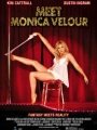 Meet Monica Velour 2010