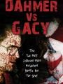 Dahmer vs. Gacy 2010