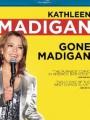 Gone Madigan 2010