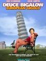 Deuce Bigalow: European Gigolo 2005