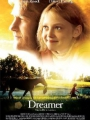 Dreamer: Inspired by a True Story 2005