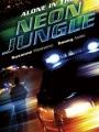 Alone in the Neon Jungle 1988
