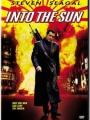 Into the Sun 2005