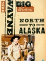 North to Alaska 1960