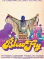 The Weird World of Blowfly 2010