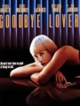 Goodbye Lover 1998