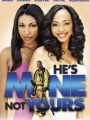 He's Mine Not Yours 2011