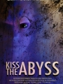 Kiss the Abyss 2010