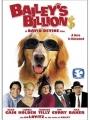 Bailey's Billion$ 2005