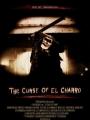 The Curse of El Charro 2005