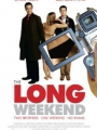 The Long Weekend 2005