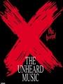X: The Unheard Music 1986