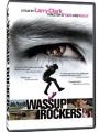 Wassup Rockers 2005